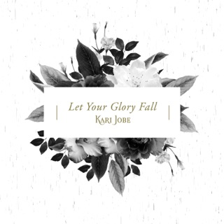 Let Your Glory Fall Radio Version Single