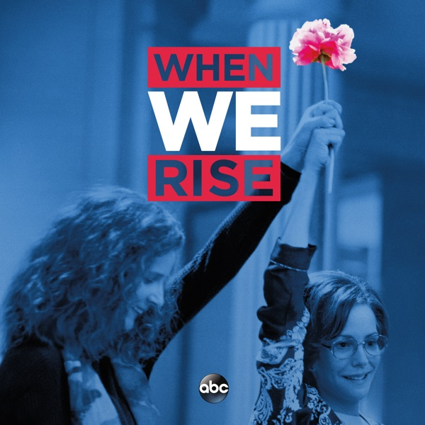 When We Rise (2017) (Television Series)