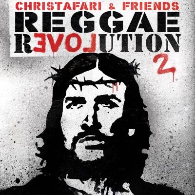 Reggae Revolution 2 - Christafari
