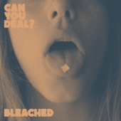 Bleached - Dear Trouble