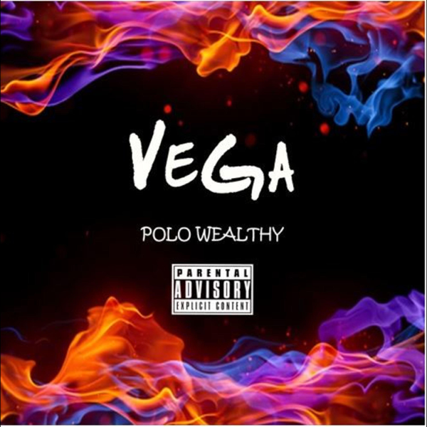 Vega - Single by Polo Wealthy on iTunes