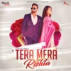 Tera Mera Rishta Single