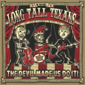The Long Tall Texans - Sex & Beer & Psychobilly