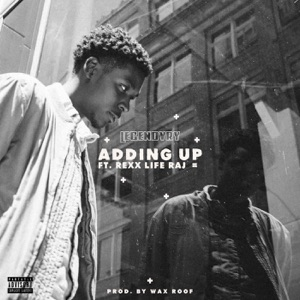 Adding Up (feat. Rexx Life Raj) - Single Mp3 Download