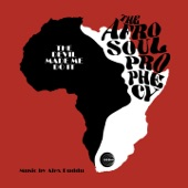 The Afro Soul Prophecy - The Devil Made Me Do It