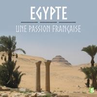 Télécharger L'Egypte, une passion française Episode 1