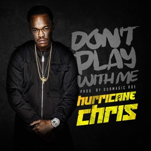 Don't Play with Me - Single Mp3 Download