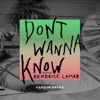 Don t Wanna Know feat Kendrick Lamar Fareoh Remix Single