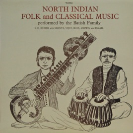 ‎North Indian Folk and Classical Music (feat  Ismail) by Batish Family with  Ismail