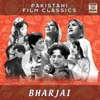 Bharjai (Pakistani Film Soundtrack)