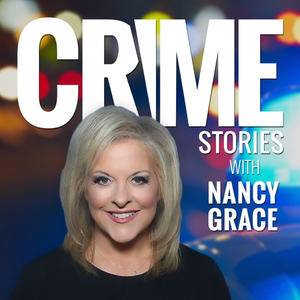 Crime Stories with Nancy Grace