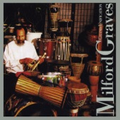 Milford Graves - Know Your Place