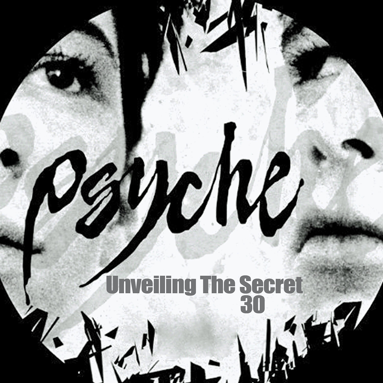 Unveiling the Secret 30 - EP