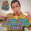 Beetle Booon But Bean in Bottle(BBBBB) - Single ジャケット写真