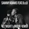 All Night Longer Remix (feat. B.o.B) - Single ジャケット写真