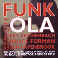 Funk City Ola by The New Zealand School of Music Big Band & Rodger Fox on Apple Music