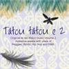 Tatou Tatou E, Vol. 2