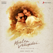 Kaatru Veliyidai (Original Motion Picture Soundtrack)  EP-A. R. Rahman