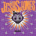 Jesus Jones - Who? Where? Why?