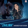 Zaalima Harshdeep Kaur Version Single
