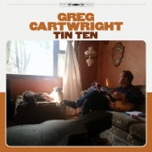 Greg Cartwright - Love Won't Leave You a Song