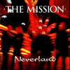 The Mission - Neverland artwork