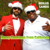 Hollis Lands - Merry Christmas from California