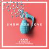 KATO & Sigala - Show You Love (feat. Hailee Steinfeld) artwork