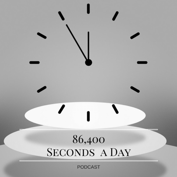 86,400 Seconds A Day