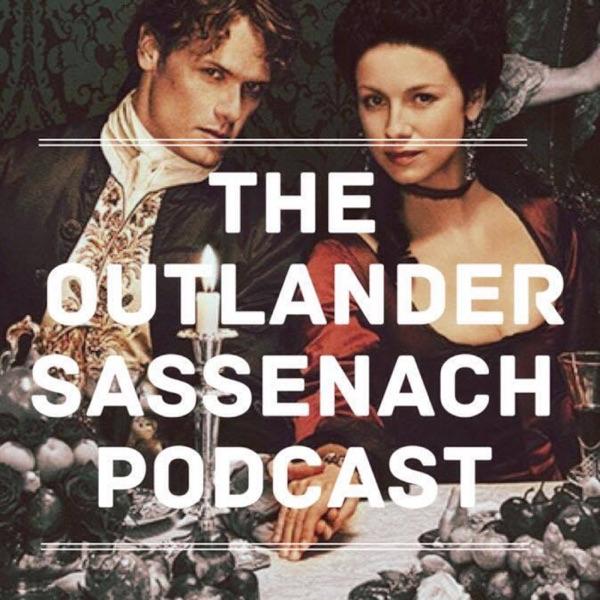 Outlander Sassenach Podcast