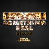Something Real (Deluxe), 2016