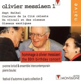 Olivier Messiaen Vol 1 Hommage A Olivier Messiaen Concert Du