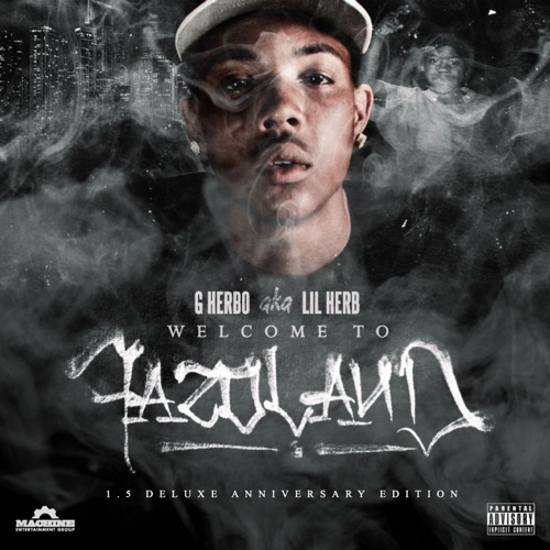 G Herbo - Welcome to Fazoland 1.5 - EP
