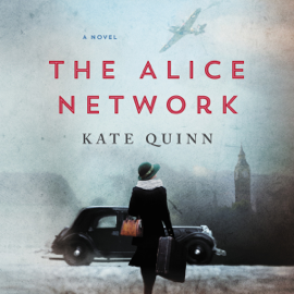 The Alice Network: A Novel (Unabridged) audiobook
