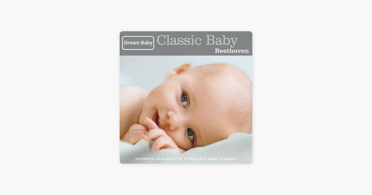 Classic Baby: Beethoven by Dream Baby
