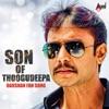 Son of Thoogudeepa Darshan Fan Song Single