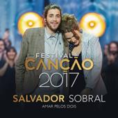 Amar Pelos Dois Salvador Sobral