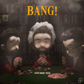 Bang! - AJR Cover Art