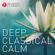 Vários intérpretes - Deep Classical Calm