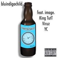 Where Tha Time Go (feat. image., King TutT, Viruz & YC) - Single Mp3 Download