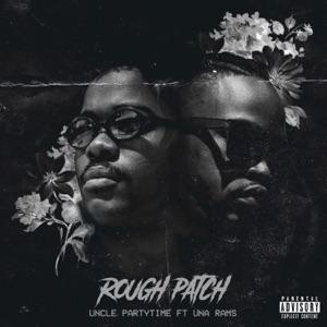 Rough Patch (feat. Una Rams) - Single