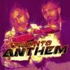 Toronto Anthem feat Arshan Anton Single