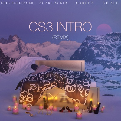 CS3 Intro (Remix) [feat. Sy Ari the Kid, Garren, & Ye Ali] - Single - Eric Bellinger
