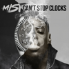 MIST - Can't Stop Clocks artwork