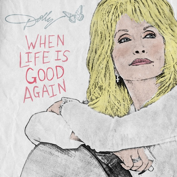 When Life Is Good Again - Single