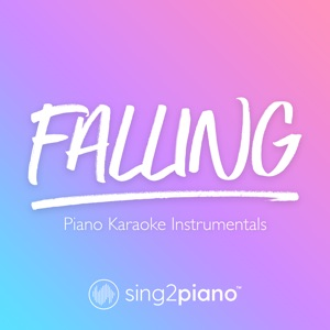Sing2Piano - Falling (Originally Performed by Harry Styles)