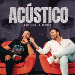 Guilherme & Benuto - Amando, Bebendo e Sofrendo (Acústico) - EP