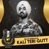Diljit Dosanjh - Kali Teri Gutt (MTV Unplugged) artwork
