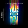 Time for You feat Wonder Stereo Single