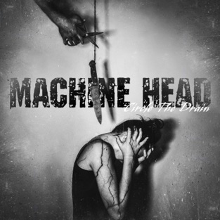 Machine Head – Circle the Drain – Single [iTunes Plus AAC M4A]